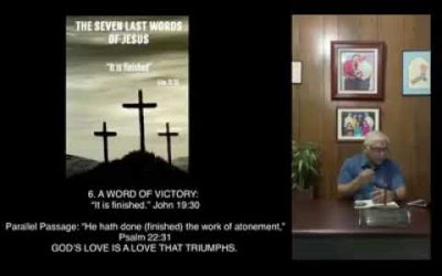 Jesus' Seven Last Words | #6 A Word Of Victory